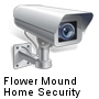 Flower Mound Home Security